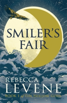 Smiler's Fair : Book 1 of The Hollow Gods, Paperback / softback Book
