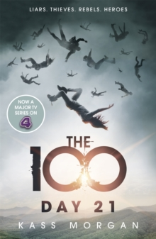 Day 21 : The 100 Book Two, Paperback Book
