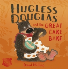 Hugless Douglas and the Great Cake Bake, Paperback / softback Book