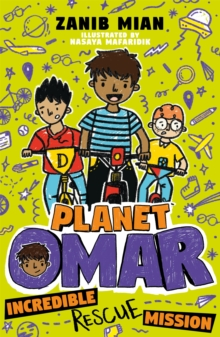 Planet Omar: Incredible Rescue Mission : Book 3, Paperback / softback Book