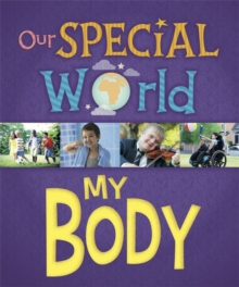 Our Special World: My Body, Paperback / softback Book