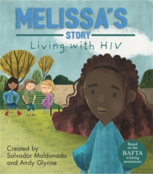 Living with Illness: Melissa's Story - Living with HIV, Hardback Book