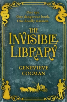 The Invisible Library, Paperback / softback Book