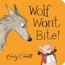 Wolf Won't Bite!, Board book Book