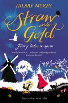 Straw into Gold: Fairy Tales Re-Spun, Paperback / softback Book