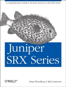 Juniper SRX Series, Paperback / softback Book