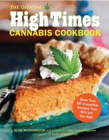 Official High Times Cannabis Cookbook, Paperback Book