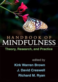 Handbook of Mindfulness : Theory, Research, and Practice, Paperback / softback Book