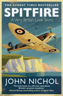 Spitfire : A Very British Love Story, Paperback / softback Book