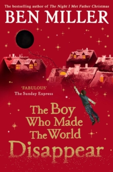 The Boy Who Made the World Disappear, Paperback / softback Book