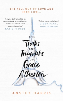 The Truths and Triumphs of Grace Atherton, Hardback Book