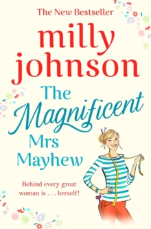 The Magnificent Mrs Mayhew : The top five Sunday Times bestseller - discover the magic of Milly, Paperback / softback Book
