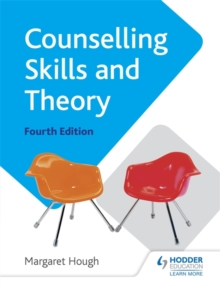 Counselling Skills and Theory 4th Edition, Paperback / softback Book