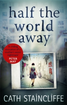Half the World Away : a chilling evocation of a mother's worst nightmare, Paperback / softback Book