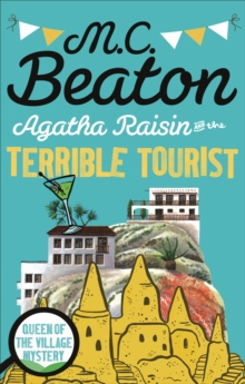 Agatha Raisin and the Terrible Tourist, Paperback Book