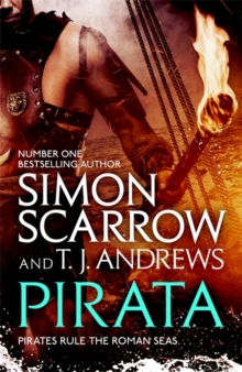 Pirata: The bestselling author of The Eagles of the Empire novels brings the pirate-infested Roman seas to life..., Hardback Book