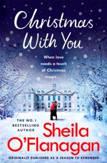 Christmas With You : Curl up for a feel-good Christmas treat with No. 1 bestseller Sheila O'Flanagan, Paperback / softback Book