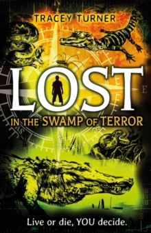 Lost... In the Swamp of Terror, Paperback / softback Book