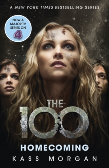 Homecoming : The 100 Book Three, Paperback Book