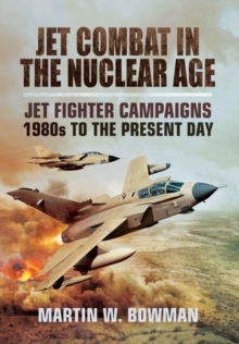 Jet Wars in the Nuclear Age : 1972 to the Present Day, Hardback Book