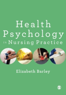 Health Psychology in Nursing Practice, Paperback / softback Book