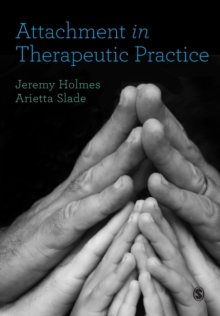 Attachment in Therapeutic Practice, Paperback Book