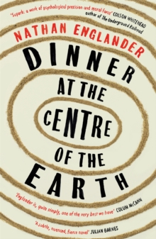 Dinner at the Centre of the Earth, Paperback / softback Book