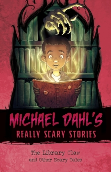 The Library Claw : And Other Scary Tales, Paperback / softback Book