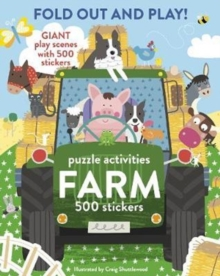 Fold Out and Play Farm : Giant Sticker Scenes, Puzzle Activities, 500 Stickers, Paperback Book