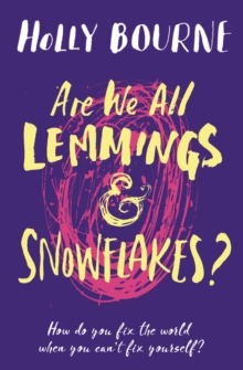 Are We All Lemmings and Snowflakes?, Paperback / softback Book
