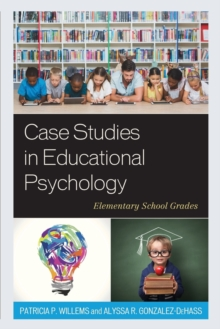 case studies in educational psychology The bully the unmotivated student culture shock consequences these are just four of the forty-eight cases in this powerful casebook, designed to provide readers.