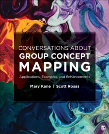 Conversations About Group Concept Mapping : Applications, Examples, and Enhancements, Paperback / softback Book