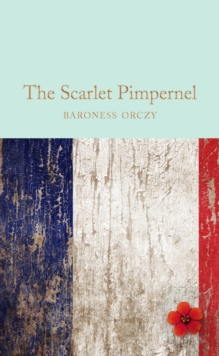 The Scarlet Pimpernel, Hardback Book