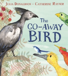 The Go-Away Bird, Paperback / softback Book