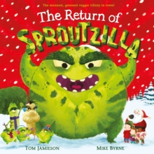 The Return of Sproutzilla!, Paperback / softback Book