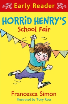 Horrid Henry Early Reader: Horrid Henry's School Fair, Paperback Book