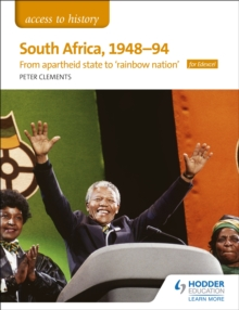Access to History: South Africa, 1948-94: from apartheid state to `rainbow nation' for Edexcel, Paperback / softback Book
