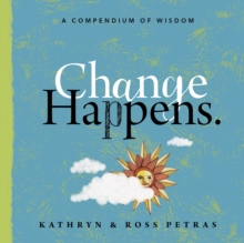 Change Happens : Face It, Embrace It, and Grow with It, Paperback / softback Book