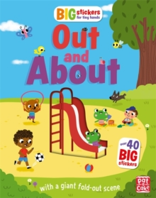 Big Stickers for Tiny Hands: Out and About : With scenes, activities and a giant fold-out picture, Paperback Book