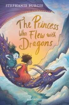 The Princess Who Flew with Dragons, Paperback / softback Book