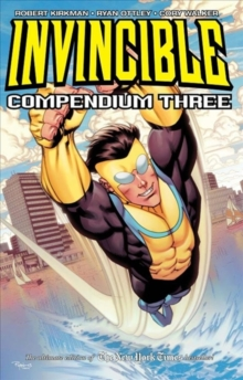 Invincible Compendium Volume 3, Paperback / softback Book