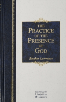 the practice of the presence of god brother lawrence pdf