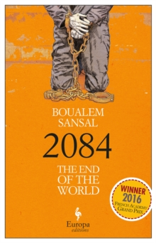 2084 : The End of the World, Paperback / softback Book