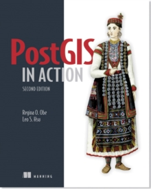 PostGIS in Action, Paperback / softback Book