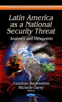 Latin America as a National Security Threat : Analyses & Viewpoints, Hardback Book