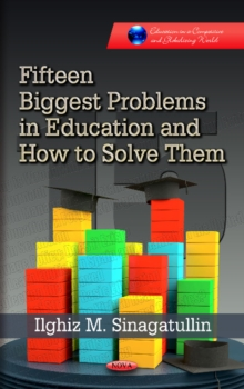 Fifteen Biggest Problems in Education & How to Solve Them, Hardback Book
