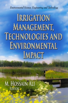 Irrigation Management, Technologies & Environmental Impact, Hardback Book