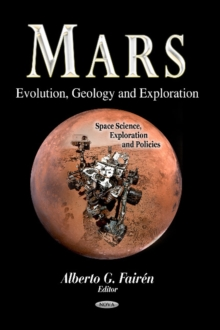Mars : Evolution, Geology & Exploration, Hardback Book