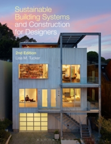 Sustainable Building Systems and Construction for Designers, Paperback / softback Book