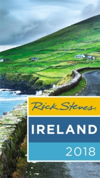 Rick Steves Ireland 2018, Paperback / softback Book